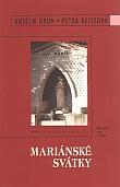 Mariánské svátky - Ukazatele cesty k životu