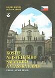 Kostel Nejsvětějšího Salvátora a Vlašská kaple - Praha - Staré Město