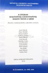 K otázkam kvalitatívnej a kvantitatívnej analýzy textov z médií - Zborník z medzinárodného vedeckého seminára