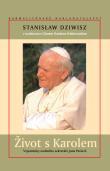Život s Karolem - Vzpomínky osobního sekretáře Jana Pavla II.