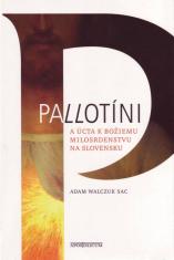 Pallotíni a úcta k Božiemu Milosrdenstvu na Slovensku
