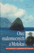 Otec malomocných a Molokai - Po stopách P. Damiána de Veuster