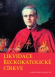 Likvidace řeckokatolické církve