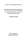 Úvod do základnej katolíckej morálnej teológie II.