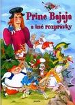 Princ Bajaja a iné rozprávky