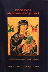 Panna Maria Matka ustavičné pomoci - Historické souvislosti, obraz, novéna