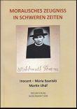 Moralisches zeugniss in schweren zeiten - Wohlmunt Ferenc