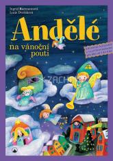 Andělé na vánoční pouti
