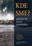 Kde sme? - Mentálne mapy Slovenska