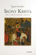 Ikony Krista - Víra - Umění - Liturgie -Teologie