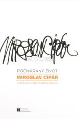 Počmáraný život - Miroslav Cipár v rozhovore s Martinou Grochálovou