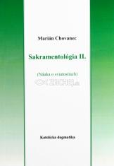 Sakramentológia II. - Náuka o sviatostiach