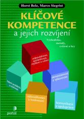 Klíčové kompetence a jejich rozvíjení - Východiska, metody, cvičení a hry