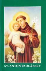 Sv. Anton Paduánsky - Životopis, modlitby, pobožnosti, sv. omša ku cti sv. Antona