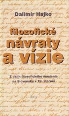 Filozofické návraty a vízie - Z dejín filozofického myslenia na Slovensku v 19. storočí