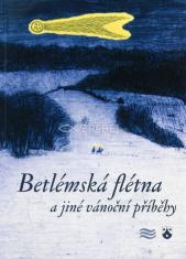 Betlémská flétna a jiné vánoční příběhy