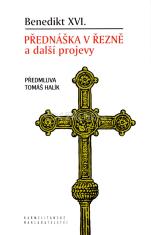 Přednáška v Řezně a další projevy - Předmluva Tomáše Halíka