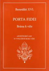 Porta fidei - Brána k víře - Apoštolský list k vyhlášení Roku víry