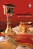 Primičná omša - Teológia, dejinný vývin a liturgická prax