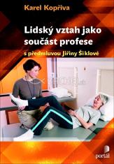 Lidsky vztah jako soucast profese - Psychoterapeutické kapitoly pro sociální, pedagogické a zdravotnické profese