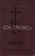 Aleluja - modlitebná kniha hnedá - Svätá omša, modlitby, piesne