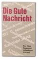Die Gute Nachricht - Nový Zákon v modernej nemčine