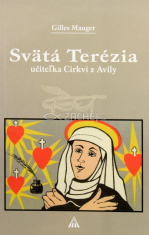 Svätá Terézia - Učiteľka Cirkvi z Avily