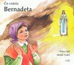Čo videla Bernadeta