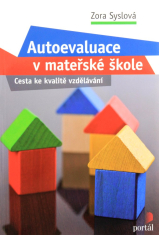 Autoevaluace v mateřské škole - Cesta ke kvalitě vzdělávání