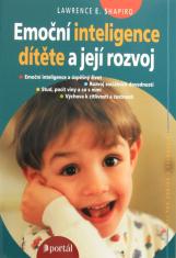 Emoční inteligence dítěte a její rozvoj - Emoční inteligence a úspěšný život; rozvoj soicálních dovedností