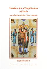 Novéna za evanjelizáciu národa - na príhovor svätých Cyrila a Metoda