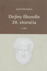 Dejiny filozofie 20. storočia - I.diel