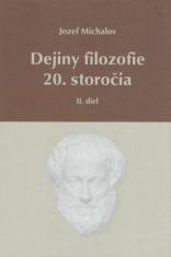Dejiny filozofie 20. storočia - II.diel