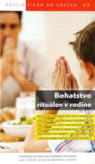 Bohatstvo rituálov v rodine - 33/2013