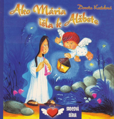 Ako Mária išla k Alžbete - Leporelo