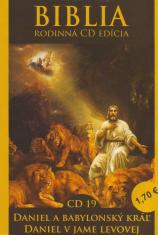 CD: Biblia - Daniel a babylonský kráľ, Daniel v jame levovej - CD 19