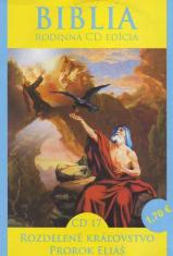 CD: Biblia - Rozdelené kráľovstvo, Prorok Eliáš - CD 17