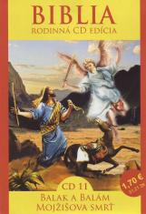 CD: Biblia -  Balak a Balám, Mojžišova smrť - CD 11