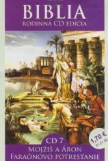 CD - Biblia - Mojžiš a Áron, Faraónovo potrestanie - CD 7