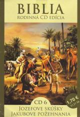 CD: Biblia - Jozefove skúšky, Jakubove požehnania - CD 6