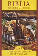 CD: Biblia - Jozef a jeho bratia, Jozef a faraón - CD 5