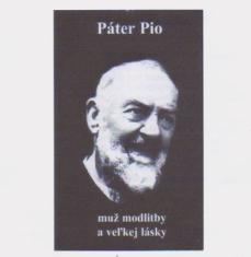 CD: Páter Pio - Muž modlitby a veľkej lásky