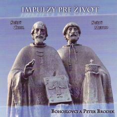 CD: Impulzy pre život - Svätý Cyril a svätý Metod