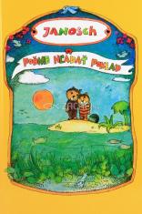 Poďme hľadať poklad - Príbeh o tom, ako medvedík s tigríkom hľadali šťastie na zemi