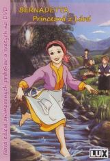 DVD - Bernadetta - Princezná z Lúrd