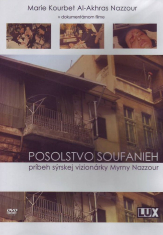 DVD - Posolstvo Soufanieh - Príbeh sýrskej vizionárky Myrny Nazzour