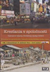 3 DVD - Kresťania v spoločnosti - Základné otázky Sociálnej náuky Cirkvi