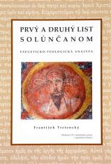 Prvý a druhý list Solúnčanom + CD - exegeticko - teologická analýza