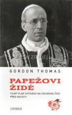 Papežovi Židé - Tajný plán Vatikánu na záchranu Židů před nacisty