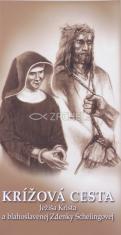 Krížová cesta Ježiša Krista a blahoslavenej Zdenky Schelingovej